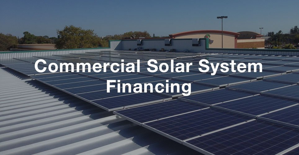 Commercial Solar System Financing